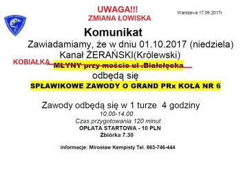 UWAGA !!! ZMIANA  ŁOWISKA  -    SPŁAWIKOWE ZAWODY GPX - KOŁO NR 6